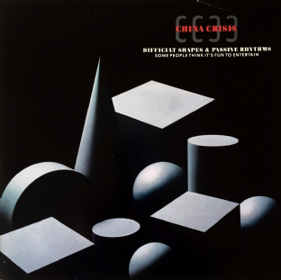 China Crisis - Difficult Shapes & Passive Rhythms: Some People Think It's Fun... (LP) (EX/VG-)